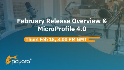 February Release Overview & MicroProfile 4.0