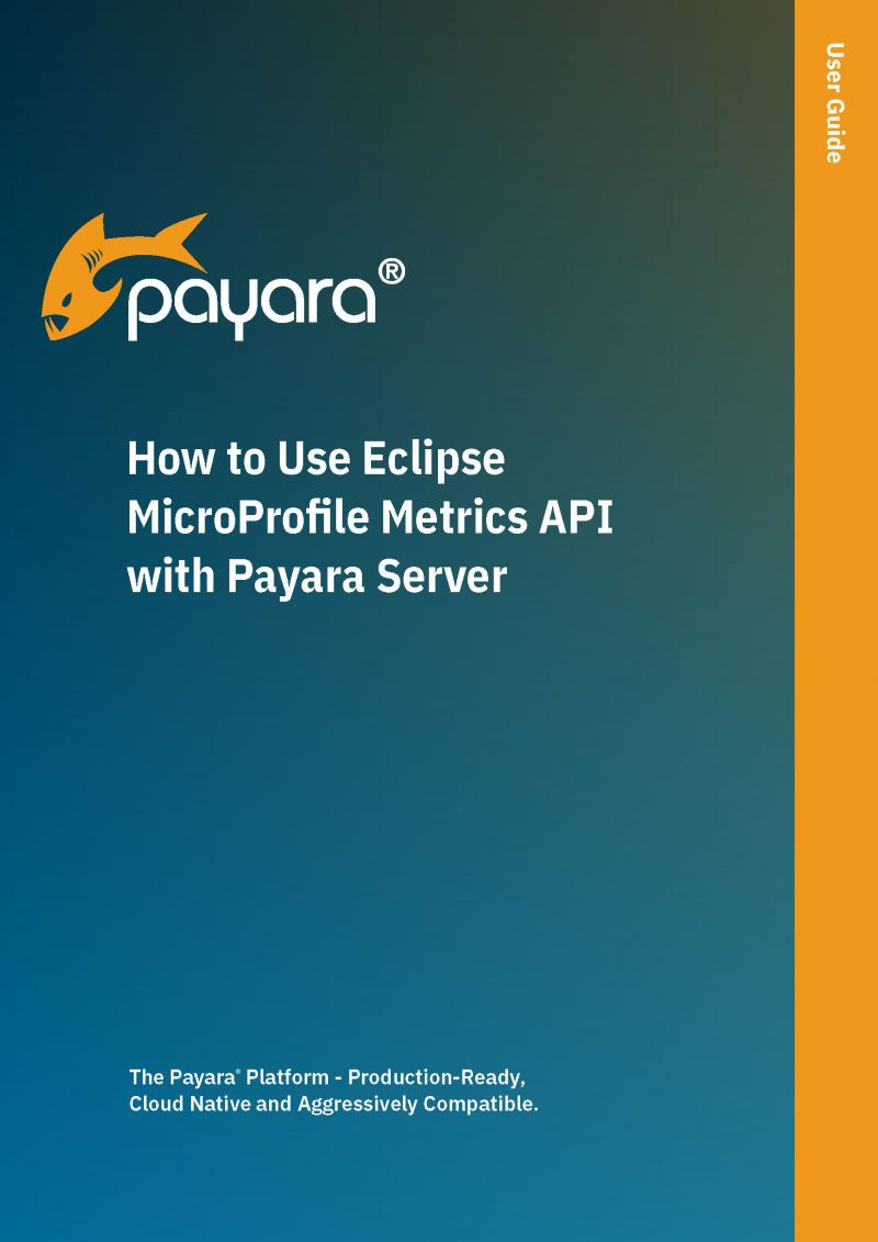 How-to-Use-Eclipse-MicroProfile-Metrics-API-with-Payara-Server Cover