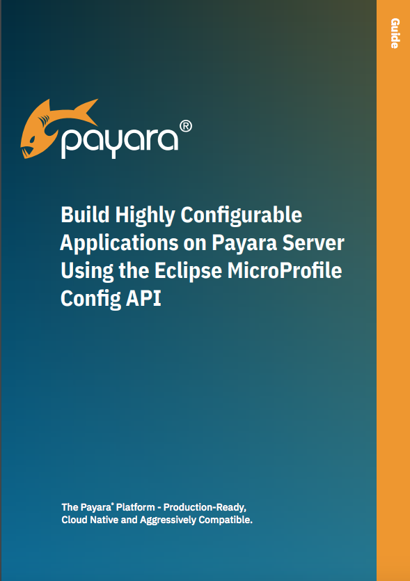 Build applications on Payara Server using MicroProfile Config API