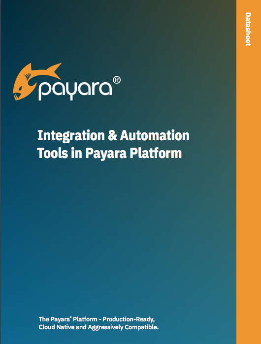 Integration and Automation Tools in Payara Platform datasheet